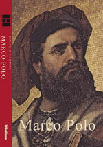 Marco Polo : Marco Polo - Jonathan Clements