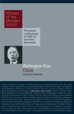 Wellington Koo : China - Jonathan Clements