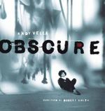 Obscure : Observing the Cure - Andy Vella