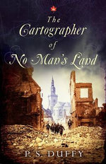 The Cartographer of No Man's Land - P. S. Duffy