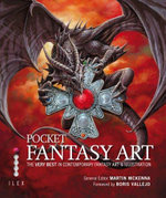 Pocket Fantasy Art :  The Very Best in Contemporary Fantasy Art and Illustration - Martin McKenna