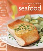 Seafood : Food Made Fast - Jay Harlow
