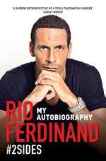 #2Sides : My Autobiography - Rio Ferdinand