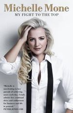 Michelle Mone - My Fight to the Top - Michelle Mone
