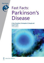 Fast Facts : Parkinson's Disease - K. Ray Chaudhuri