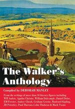 The Walkers' Anthology : Celebrated European Visitors in Search of the Amer...