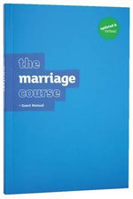 The Marriage Course : Guest Manual - Nicky Lee