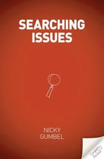 Searching Issues : Seven Significant Questions - Nicky Gumbel