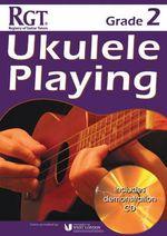 Rgt Grade Two Ukulele Playing - Tony Skinner