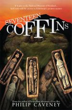 Seventeen Coffins - Philip Caveney