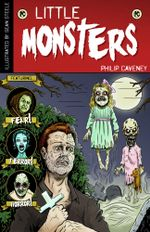 Little Monsters - Philip Caveney