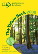 The Yellow Book 2008 : NGS Gardens Open for Charity - Stephen Anderton