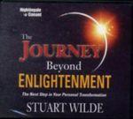 Journey Beyond Enlightenment - Stuart Wilde