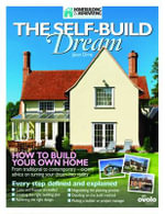 The Self-build Dream : How to Build Your Own Home - Jason Orme