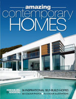 H&R Book of Amazing Contemporary Homes : 36 Inspirational Individually-designed Homes - Homebuilding And Renovating Magazine