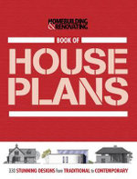Book of Houseplans, Homebuilding & Renovating : 330 Stunning UK Designs from Traditional to Contemporary -
