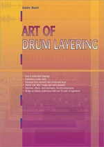 Art of Drum Layering : PC PUBLISHING - Eddie Bazil
