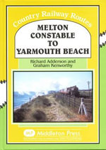 Melton Constable to Yarmouth Beach : 2005 to 2011 - Richard Anderson