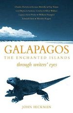 Galapagos : Through Writers' Eyes - John Hickman