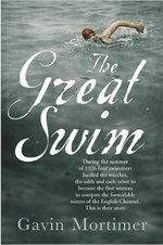 The Great Swim - Gavin Mortimer
