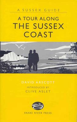 A Tour Along the Sussex Coast - David Arscott