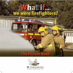 What If We Were Firefighters? - Justin Ingham