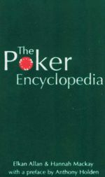 The Poker Encyclopedia - Elkan Allan