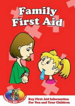 Family First Aid : Key First Aid Information for You and Your Children - Lee Caroline