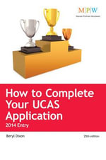 How to Complete Your UCAS Application 2014 Entry - Beryl Dixon