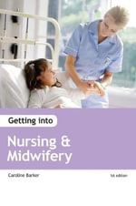 Getting into Nursing and Midwifery Courses - Wendy Reed