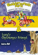 Bladderwrack Park : AND Lucy's Christmas Friend - Andrew Hall