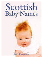 Scottish Baby Names - Betty Kirkpatrick