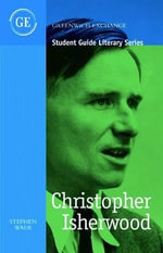 Christopher Isherwood : An Introduction and Reappraisal - Stephen Wade