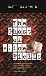 The Ghost of Alice Fields - David Cameron