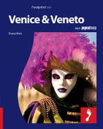 Venice and Veneto : Footprint Italia Travel Guide - Shona Main
