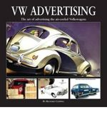 VW Advertising : The Art of Advertising the Air-Cooled Volkswagen - Herridge & Sons Ltd