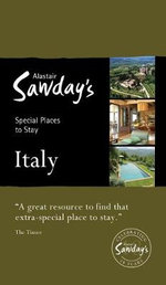 Alastair Sawday Italy : Special Places to Stay : Alastair Sawday's Special Places to Stay