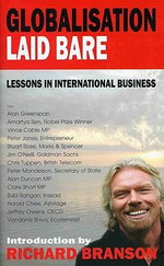 Globalisation Laid Bare : Lessons in International Business - Sir Richard Branson