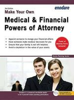Make Your Own Medical & Financial Powers of Attorney - Enodare Publishing