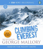 Climbing Everest : The Writings of George Mallory - George Mallory