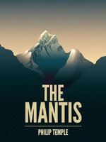 The Mantis - Philip Temple