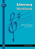 AS Music Literacy Workbook - Rebecca Berkley