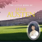 The Little Book of Jane Austen - Emily Wollaston