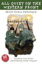 All Quiet on the Western Front : Real Reads - Erich Maria Remarque
