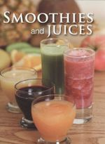 Smoothies And Juices - Clare Haworth Maden