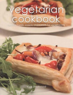 Vegetarian Cookbook : Healthy Meals, Snacks And Salads For Vegetarians - Vicki Smallwood