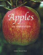 Apples : An Appreciation - Graham Stewart Reed