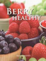 Berry Healthy - Maria Costantino