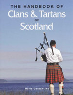 The Handbook Of Clans & Tartans Of Scotland - Maria Costanino