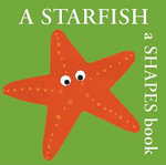 A Starfish : A Shapes Book
